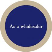 as a wholesaler